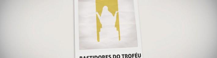 Banner_980x414_Bastidores_Trofeu_dia_15