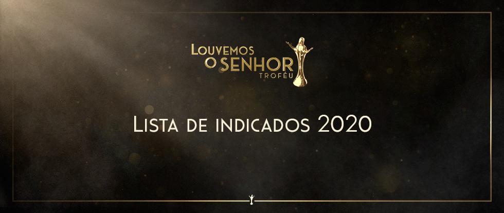 indicados trofeu louvemos o senhor 2020