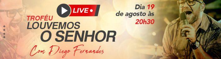 Live Troféu Louvemos 19 de agosto